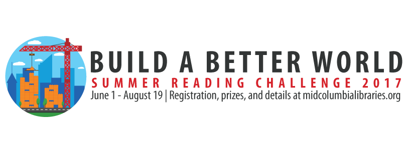 From June 1 To August 19 Build A Better World At Home Or In Your Community Read Explore And Create Win During Our 2017 Summer Reading Challenge