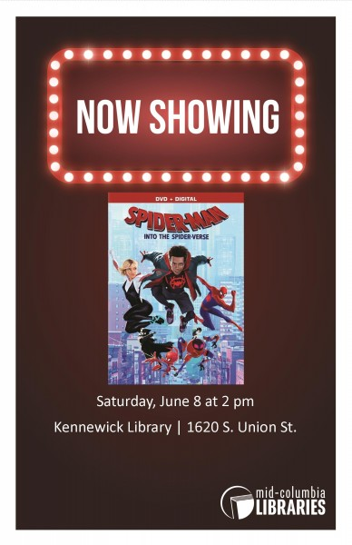 Now Showing: Spider-Man: Into the Spider-Verse | Mid-Columbia Libraries