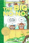 Cover image for Benny and Penny in the big no-no!