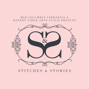 Stitches and Stories with the Desert Fiber Arts Guild at the Kennewick Library